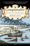 Conquistador: Hernán Cortés, King Montezuma, and the Last Stand of the Aztecs - Buddy Levy