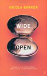 Wide Open - Nicola Barker