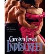 Indiscreet - Carolyn Jewel
