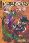 Orange Crows, Volume 1 - James Perry II, Ryo Kawakami