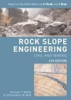 Rock Slope Engineering: Civil and Mining - Duncan C Wyllie, Christopher W. Mah