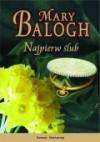 Najpierw ślub - Mary Balogh