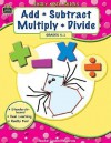 Early Math Skills: Add-Subtract-Multiply-Divide (Early Math Skills) - Teacher Created Materials