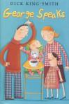 George Speaks - Dick King-Smith, Judy Brown