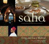 Saha: A Chef's Journey Through Lebanon and Syria - Greg Malouf