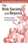 The Risk Society and Beyond: Critical Issues for Social Theory - Barbara Adam, Ulrich Beck