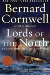 Lords of the North (The Saxon Stories, #3) - Bernard Cornwell
