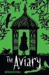 The Aviary - Kathleen O'Dell