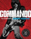 Commando: The Autobiography of Johnny Ramone - Johnny Ramone