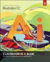 Adobe Illustrator CC Classroom in a Book - Adobe Creative Team