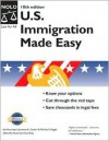 U.S. Immigration Made Easy - Laurence A. Canter, Martha Siegel