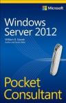 Windows Server 2012 Pocket Consultant - William R. Stanek