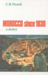 Morocco since 1830: A History - C.R. Pennell