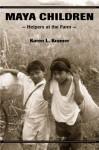 Maya Children: Helpers at the Farm - Karen L. Kramer