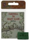 Farewell to Shady Glade Book & Cassette - Bill Peet
