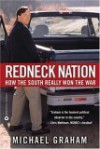 Redneck Nation: How the South Really Won the War - Michael Graham