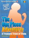 The One Piece Adventurer: The Unofficial Guide - Kazuhisa Fujie, Sian Carr