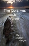 The Dwarves & Giant - Adrian Geiger