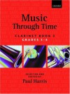 Music Through Time Clarinet Book 3 - Paul Harris