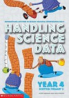 Handling Science Data Year 4 (Handling Science Data) - Peter Harwood, Joyce Porter