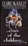 Cries of the Children - Clare McNally