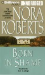 Born in Shame (Born In trilogy #3) - Nora Roberts