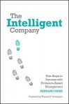 The Intelligent Company: Five Steps to Success with Evidence-Based Management - Bernard Marr