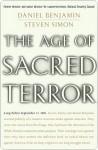 The Age of Sacred Terror - Daniel Benjamin, Steven Simon
