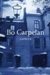 Lapsuus - Bo Carpelan, Caj Westerberg
