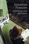 Anleitung Zum Einsamsein - Jonathan Franzen