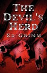 The Devil's Herd - Ed Grimm