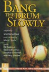 Bang the Drum Slowly - Mark Harris