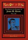 Man Out of Hell - John H. Knox, John Pelan, Gavin L. O'Keefe