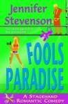 Fools Paradise - Jennifer Stevenson