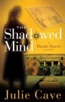 The Shadowed Mind - Julie Cave