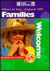 Where to Stay - Families Welcome England, 1997 (Where to Stay Series) - English Tourist Board