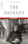 The Journey: A Novel (Modern Library Classics) - H.G. Adler, Peter Filkins