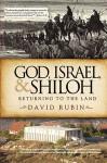 God, Israel, and Shiloh - David Rubin