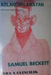 Adlandırılamayan - Samuel Beckett