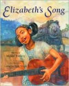 Elizabeth's Song - Michael Wenberg, Cornelius Van Wright