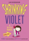 Shrinking Violet is Totally Famous - Lou Kuenzler