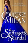 The Suffragette Scandal (The Brothers Sinister Book 4) - Courtney Milan