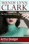 Artful Dodger: a romantic short story (San Juan Island Stories, #3) - Wendy Lynn Clark