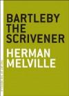 Bartleby the Scrivener (The Art of the Novella) - Herman Melville