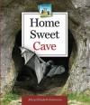 Home Sweet Cave - Mary Elizabeth Salzmann, Diane Craig