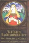 Kristin Lavransdatter - Sigrid Undset