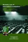 Bowett's Law of International Institutions - Philippe Sands, Pierre Klein