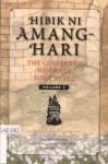 Hibik Ni Amang-Hari MGA Unang Dula Ni Tony Perez - The Collected Works of Tony Perez; Hoy, Boyet...; Gabun; Anak Ng Araw (Vol. 3) - Tony Perez