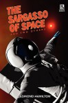 The Sargasso of Space and Two Others / The Copper-Clad World - Edmond Hamilton, Harl Vincent