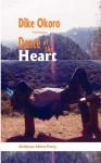 Dance of the Heart - Dike Okoro